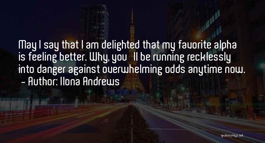 Against Overwhelming Odds Quotes By Ilona Andrews