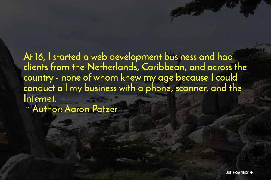 Age 16 Quotes By Aaron Patzer
