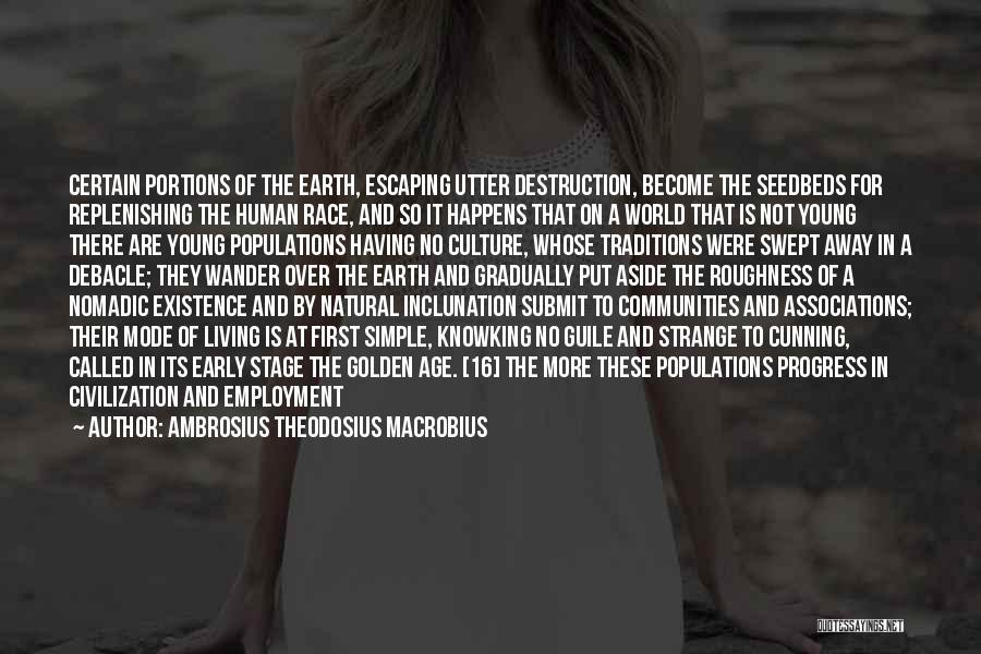 Age 16 Quotes By Ambrosius Theodosius Macrobius