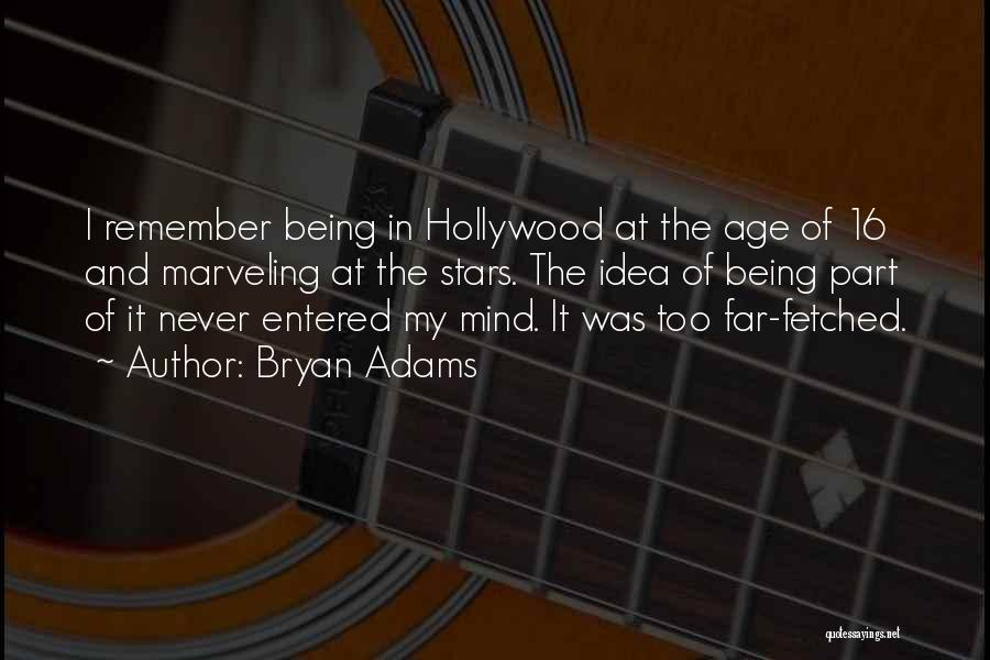 Age 16 Quotes By Bryan Adams