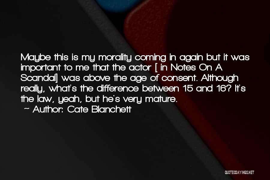 Age 16 Quotes By Cate Blanchett