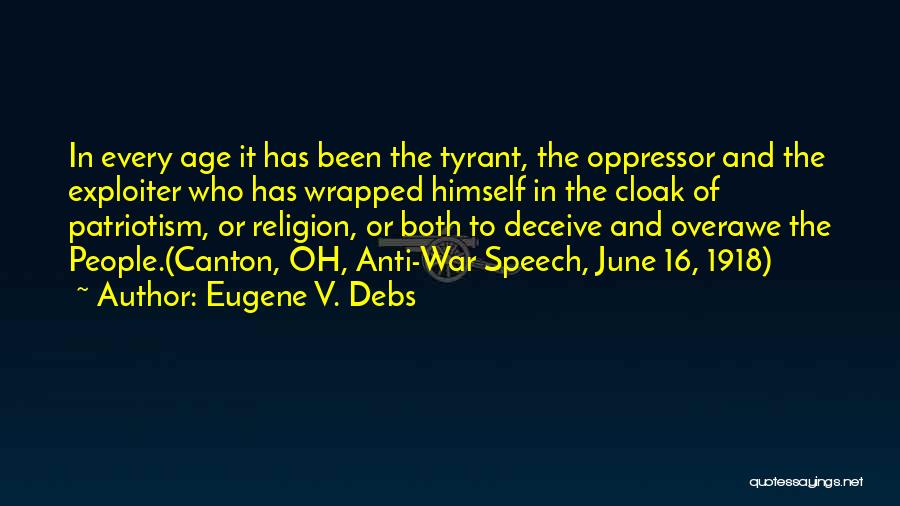 Age 16 Quotes By Eugene V. Debs