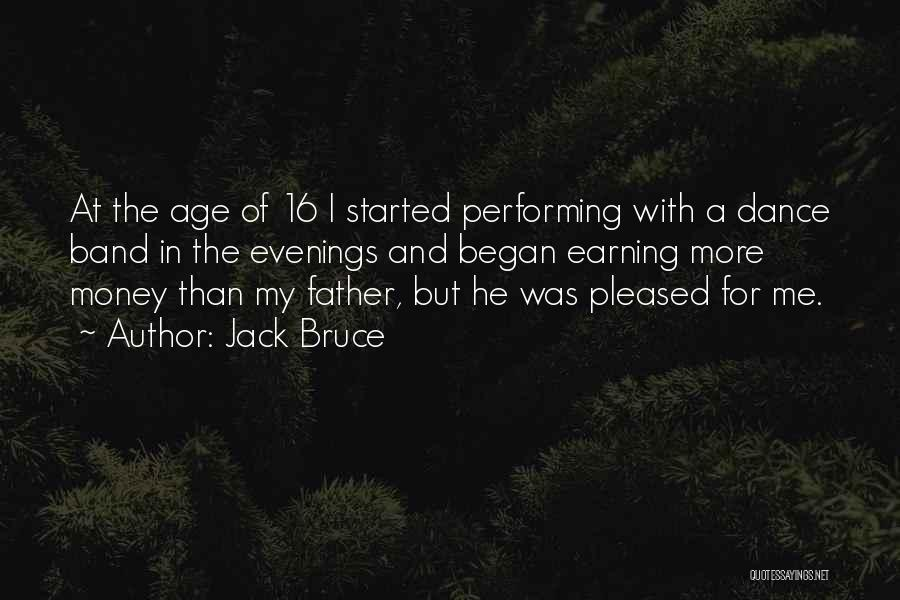 Age 16 Quotes By Jack Bruce