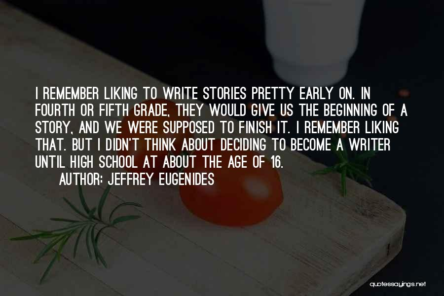 Age 16 Quotes By Jeffrey Eugenides