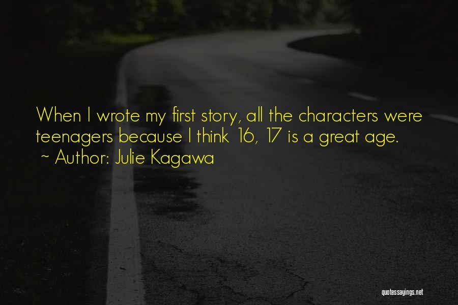 Age 16 Quotes By Julie Kagawa