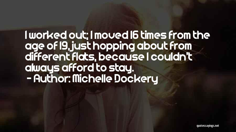Age 16 Quotes By Michelle Dockery