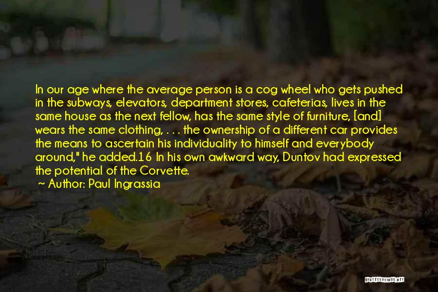 Age 16 Quotes By Paul Ingrassia