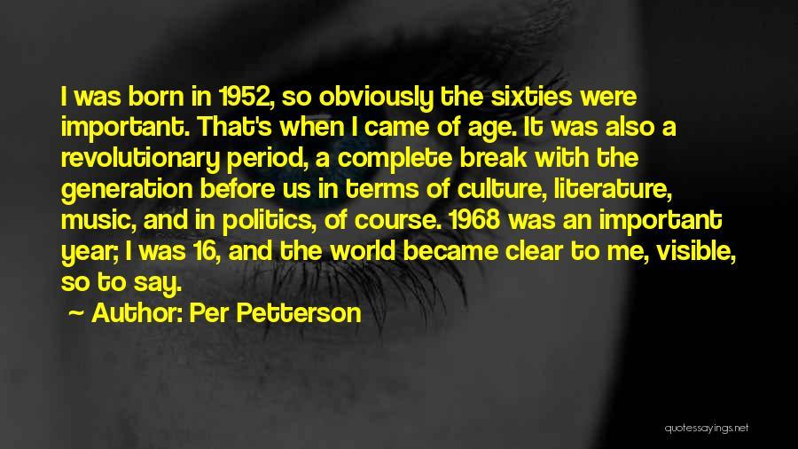 Age 16 Quotes By Per Petterson