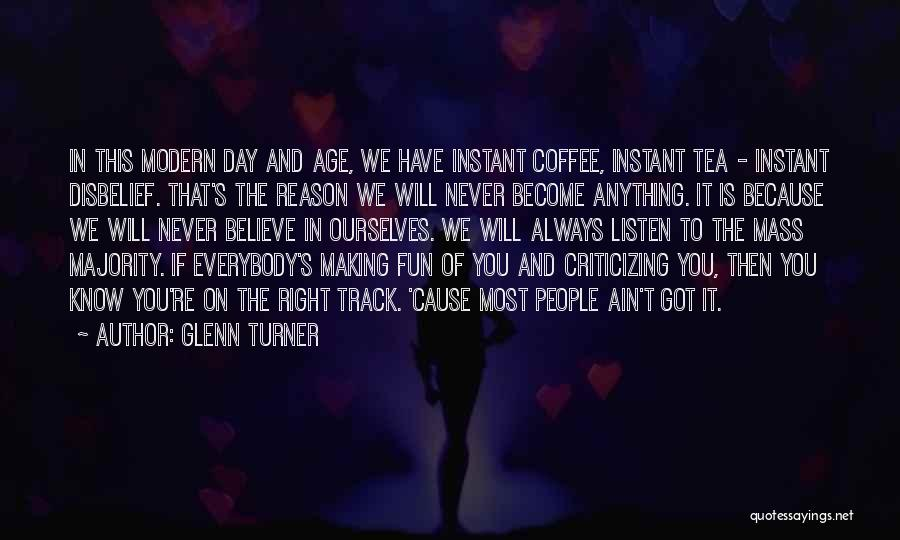 Age Ain't Nothing Quotes By Glenn Turner