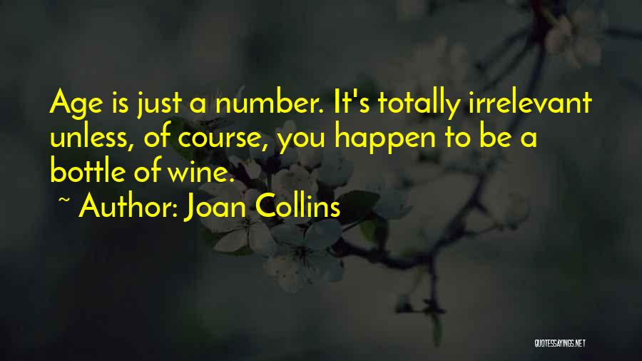 Age Is Not A Number Quotes By Joan Collins