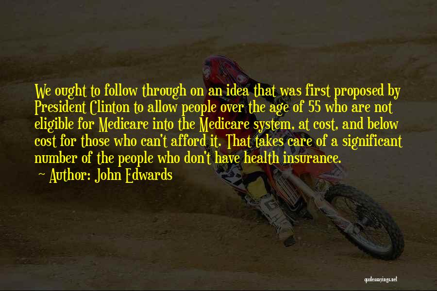 Age Is Not A Number Quotes By John Edwards