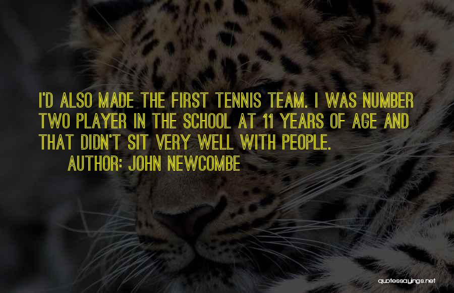 Age Is Not A Number Quotes By John Newcombe