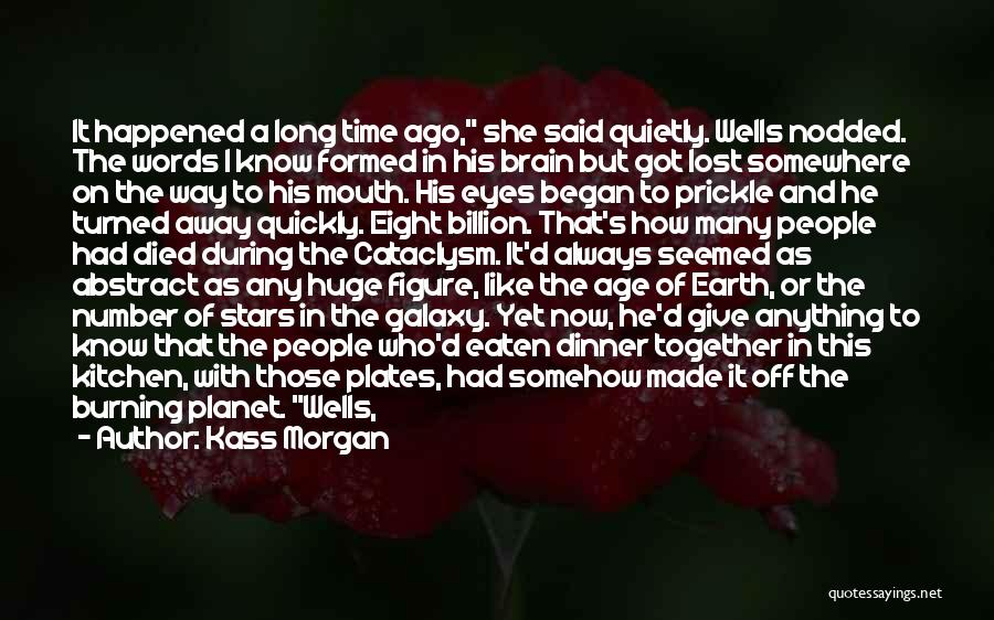Age Is Not A Number Quotes By Kass Morgan