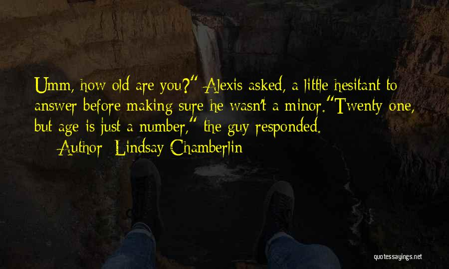 Age Is Not A Number Quotes By Lindsay Chamberlin