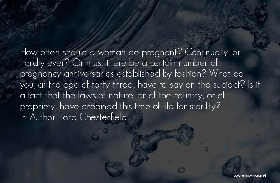 Age Is Not A Number Quotes By Lord Chesterfield