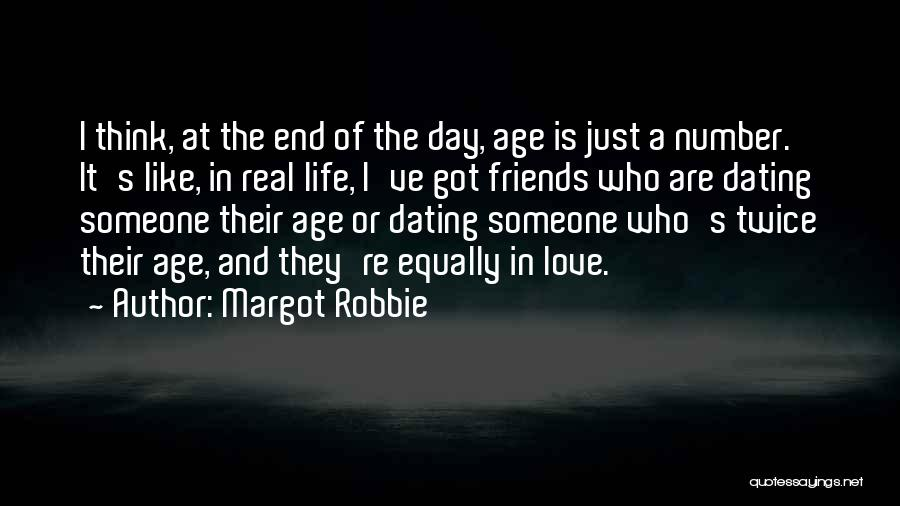 Age Is Not A Number Quotes By Margot Robbie