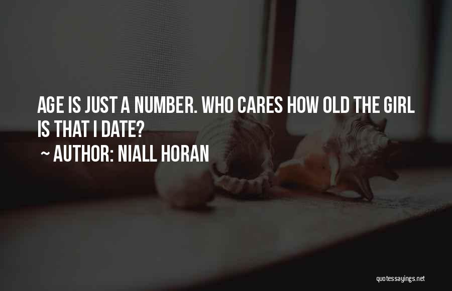 Age Is Not A Number Quotes By Niall Horan