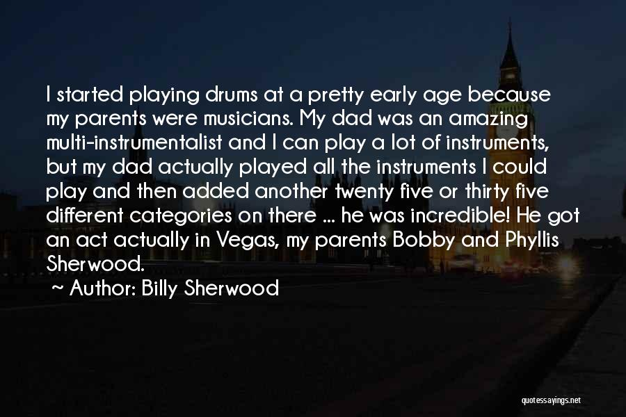 Age Play Quotes By Billy Sherwood