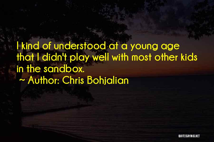 Age Play Quotes By Chris Bohjalian