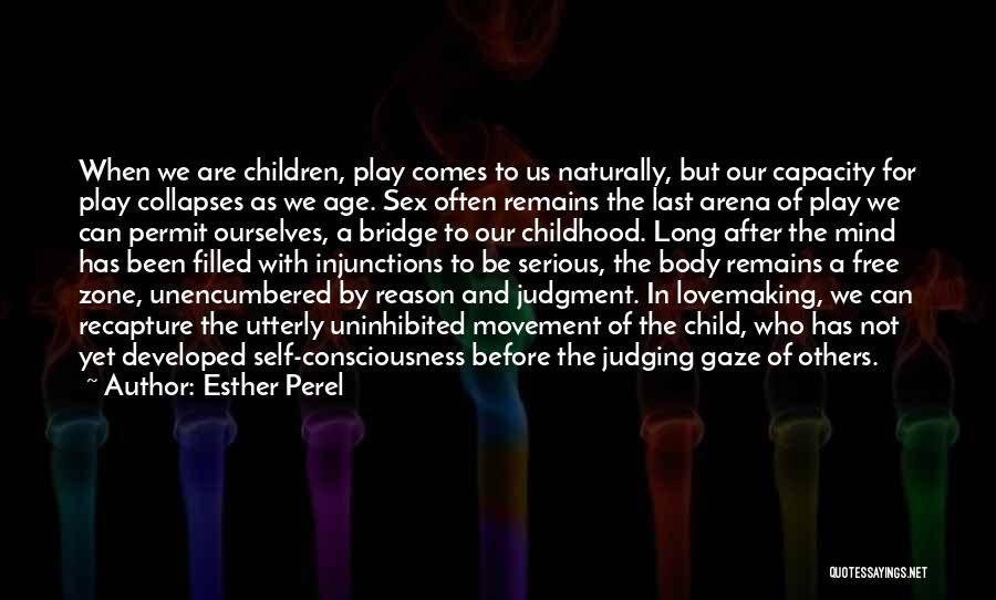 Age Play Quotes By Esther Perel