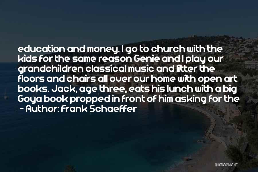 Age Play Quotes By Frank Schaeffer