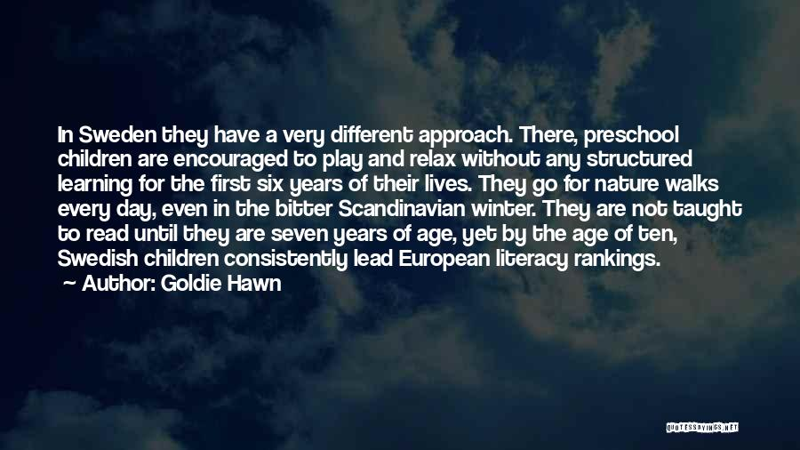 Age Play Quotes By Goldie Hawn