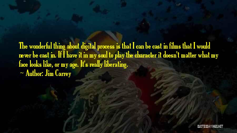 Age Play Quotes By Jim Carrey