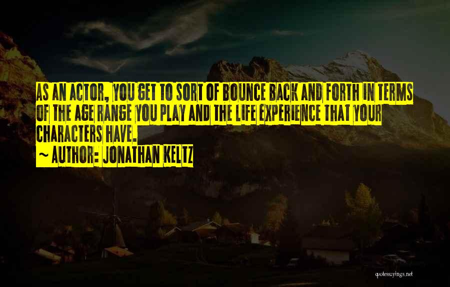 Age Play Quotes By Jonathan Keltz