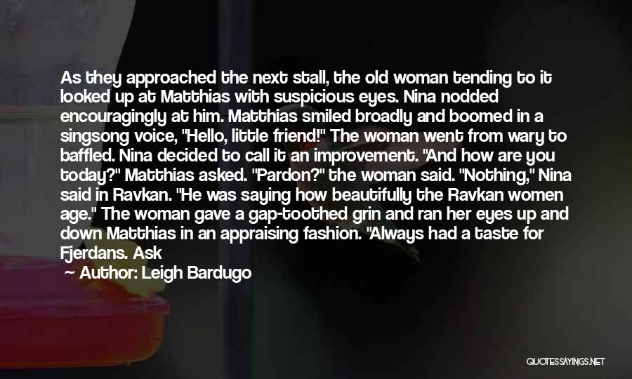 Age Play Quotes By Leigh Bardugo