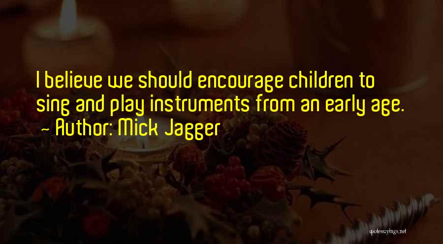 Age Play Quotes By Mick Jagger