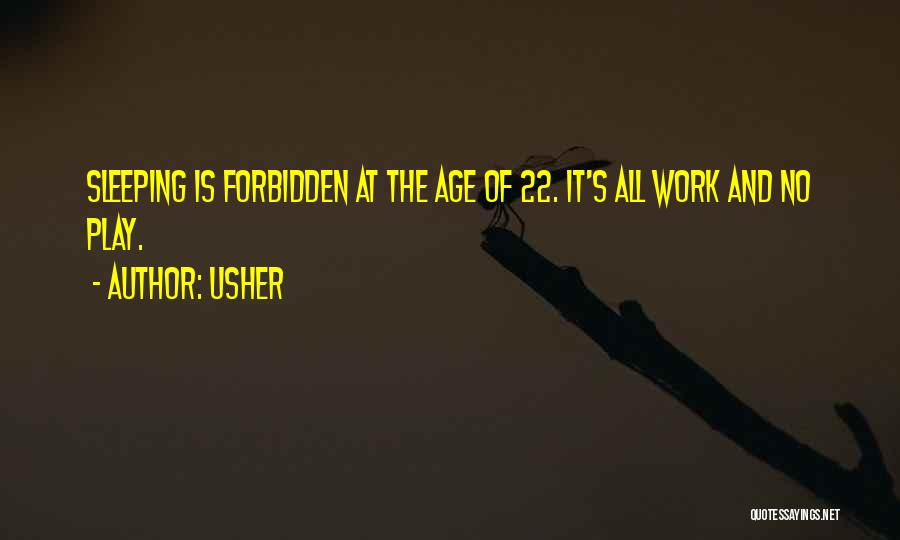 Age Play Quotes By Usher