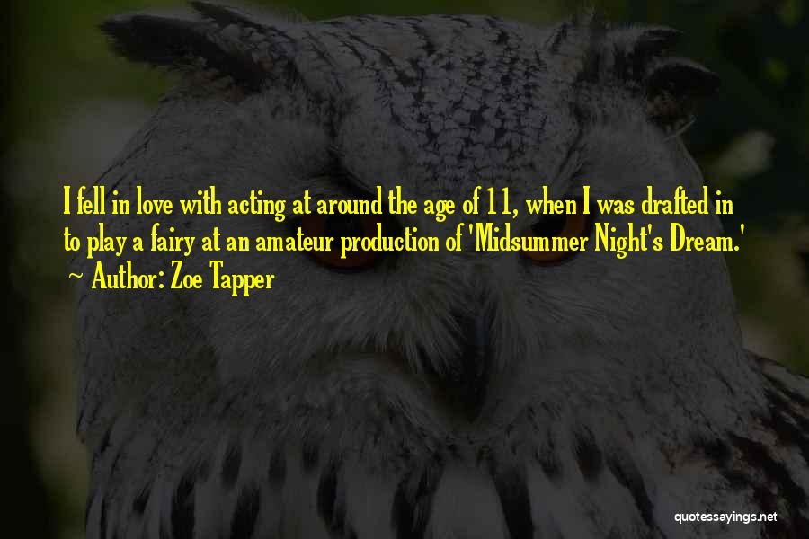Age Play Quotes By Zoe Tapper
