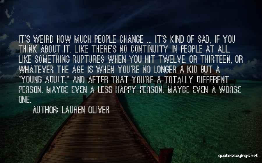 Age Thirteen Quotes By Lauren Oliver