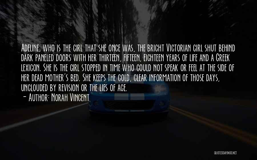 Age Thirteen Quotes By Norah Vincent