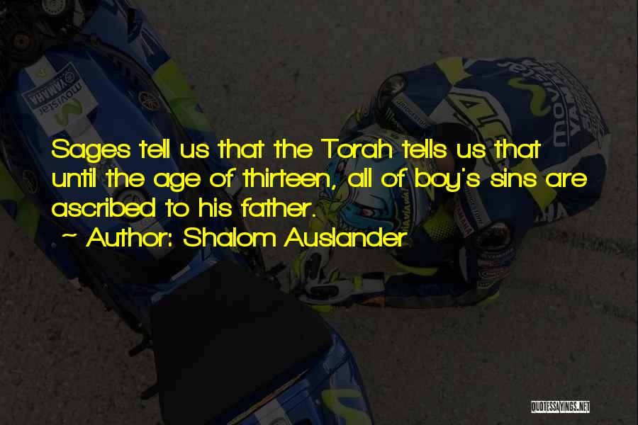 Age Thirteen Quotes By Shalom Auslander