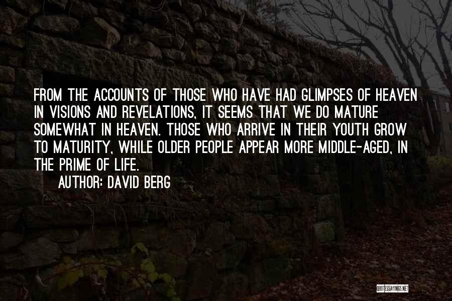 Aged Mature Quotes By David Berg