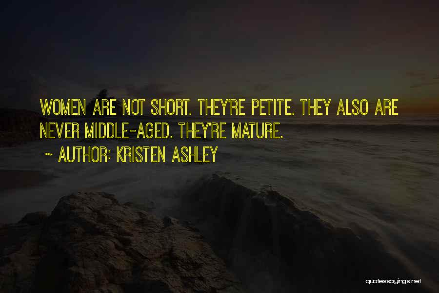 Aged Mature Quotes By Kristen Ashley