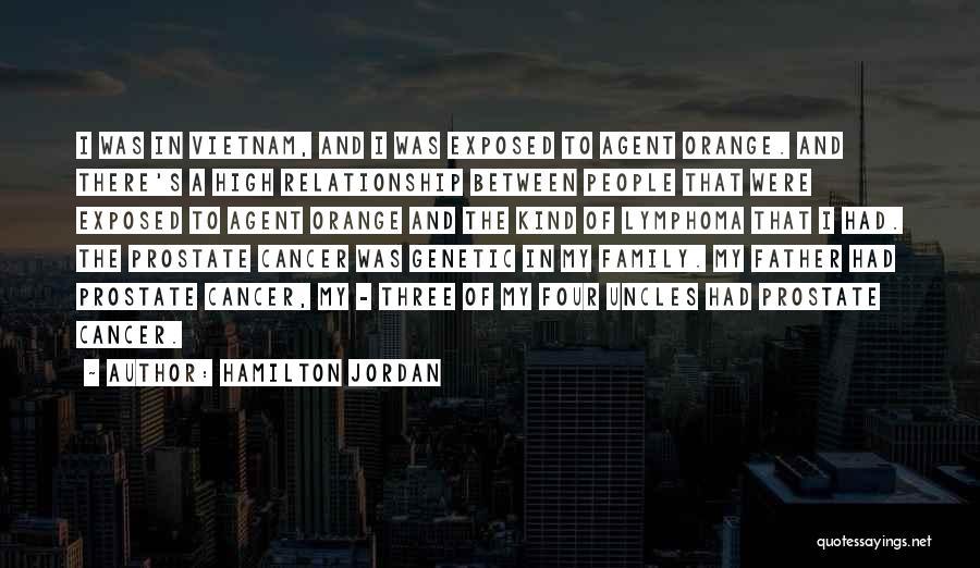 Agent Orange Quotes By Hamilton Jordan
