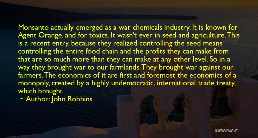 Agent Orange Quotes By John Robbins