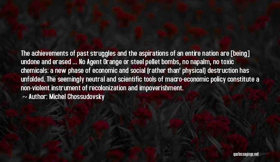 Agent Orange Quotes By Michel Chossudovsky