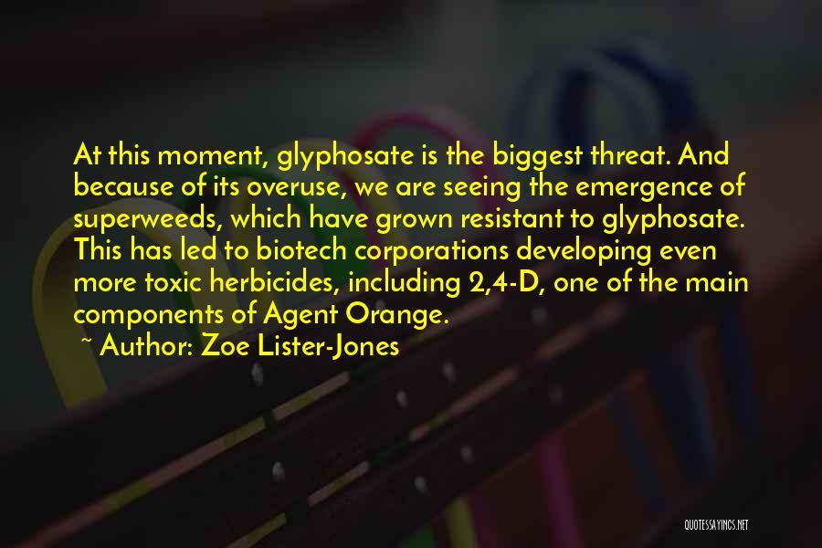 Agent Orange Quotes By Zoe Lister-Jones