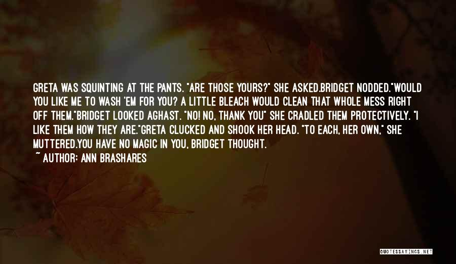 Aghast Quotes By Ann Brashares