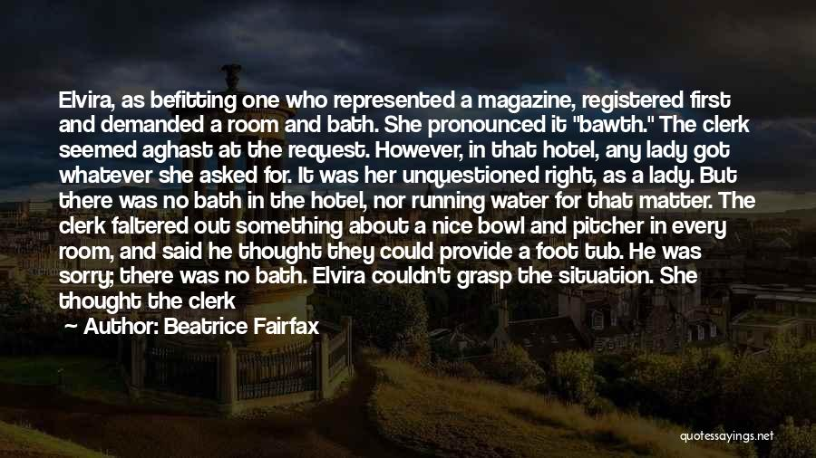 Aghast Quotes By Beatrice Fairfax