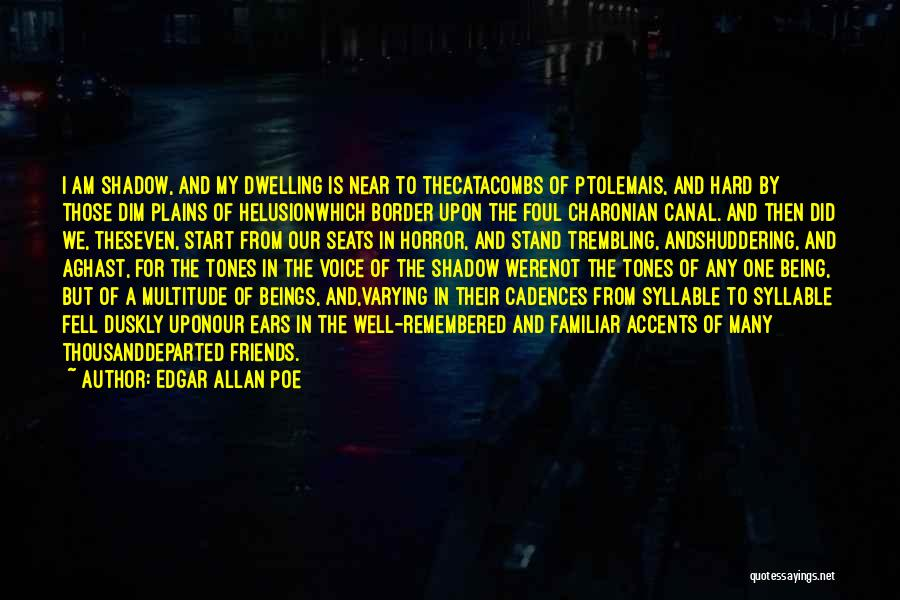 Aghast Quotes By Edgar Allan Poe