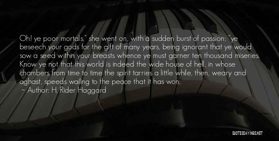 Aghast Quotes By H. Rider Haggard