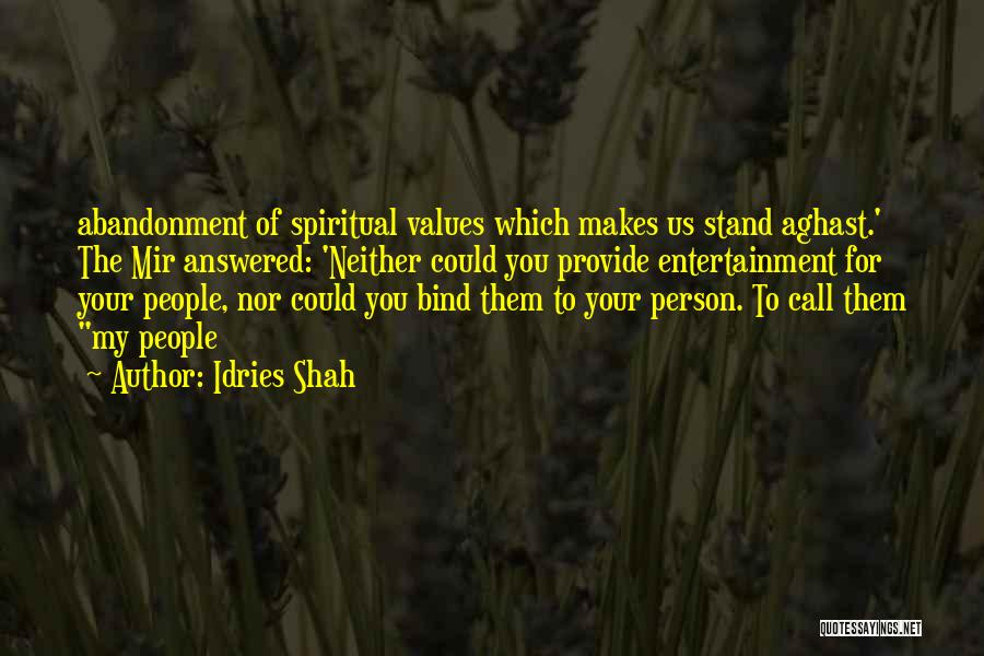 Aghast Quotes By Idries Shah
