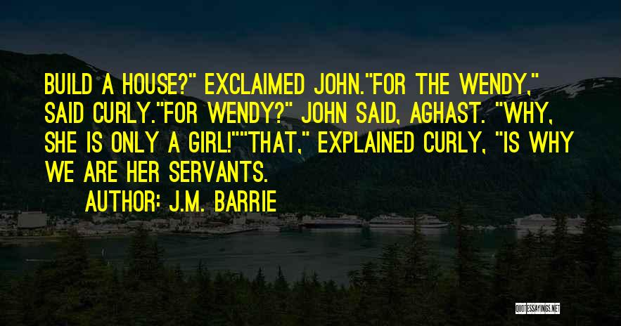 Aghast Quotes By J.M. Barrie