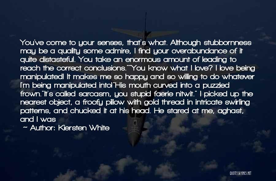 Aghast Quotes By Kiersten White