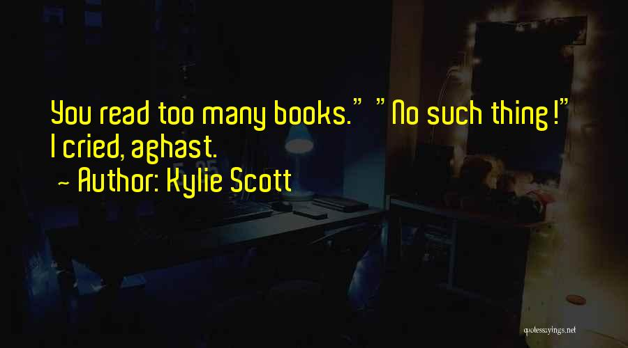 Aghast Quotes By Kylie Scott