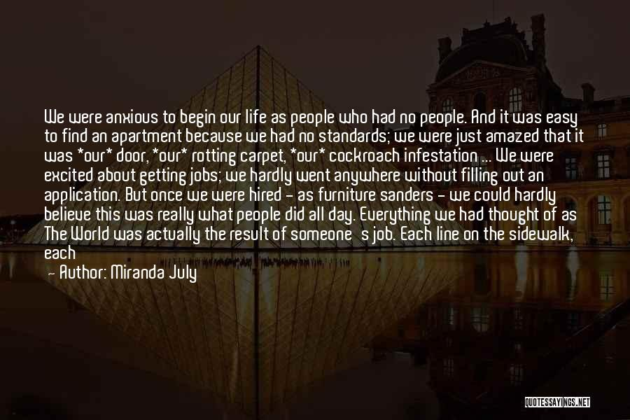 Aghast Quotes By Miranda July